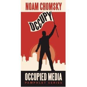 "Review: Noam Chomsky's ""Occupy"""