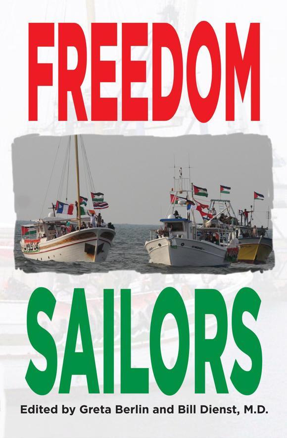 Gaza Ahoy: Chronicling the Freedom Sailors
